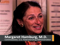 Click to view FDA Commissioner Margaret Hamburg and Mike